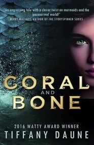 Coral and Bone (The Siren Chronicles Book One)