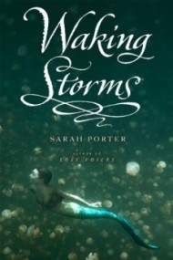 Waking Storms (The Lost Voices Trilogy #2)