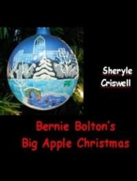 Bernie Bolton's Big Apple Christmas