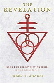The Revelation: Book I in The Revelation Series, Young Reader's Edition