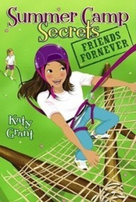 Friends ForNever (Summer Camp Secrets)