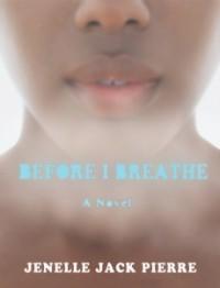 Before I Breathe