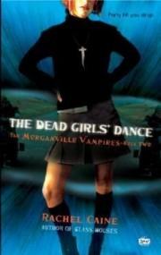 The Dead Girls' Dance (The Morganville Vampires #2)