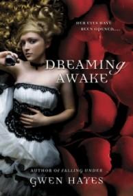 Dreaming Awake (Falling Under #2)
