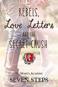 Rebels, Love Letters, and the Secret Crush