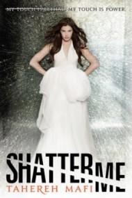 Shatter Me: Shatter Me (#1)