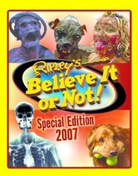 Ripley's Believe It or Not! Special Edition 2007