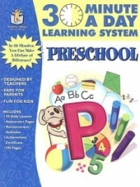 30 Minutea a Day Learning System: Preschool