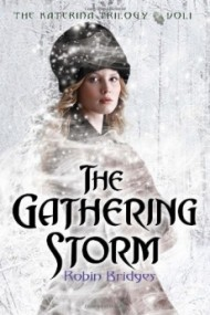 The Gathering Storm (The Katerina Trilogy #1)