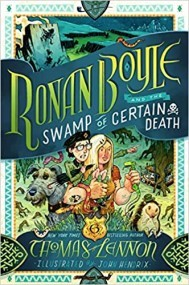 Ronan Boyle and the Swamp of Certain Death (Ronan Boyle, #2)