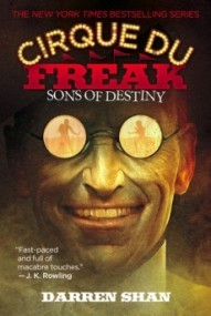 Sons of Destiny (Cirque du Freak #12)