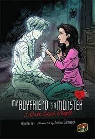 My Boyfriend is a Monster  I Date Dead People