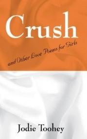 Crush and Other Love Poems for Girls