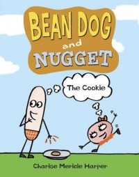 The Cookie (Bean Dog and Nugget)