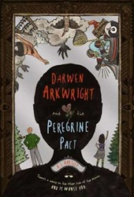 Darwen Arkwright and the Peregrine Pact (Darwen Arkwright #1)