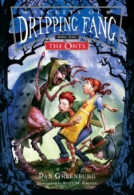The Onts (Secrets of Dripping Fang #1)