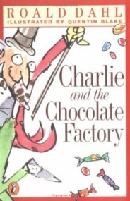Charlie and the Chocolate Factory (Charlie Bucket #1)