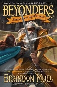 Seeds of Rebellion (Beyonders #2)
