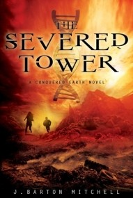 The Severed Tower (The Conquered Earth #2)