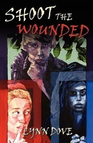 Shoot the Wounded (Wounded #1)