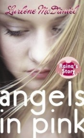 Raina's Story (Angels in Pink #2)