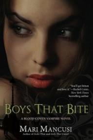 Boys That Bite (Blood Coven Vampire #1)
