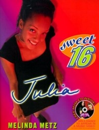 Sweet Sixteen: Julia