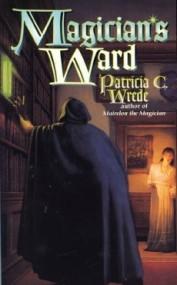 Magician's Ward (Mairelon #2)