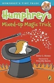 Humphrey's Mixed-Up Magic Trick (Humphrey's Tiny Tales #5)