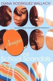 Amigas and School Scandals (Amor and Summer Secrets #2)