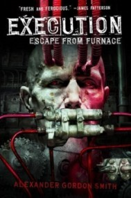 Execution (Escape from Furnace #5)