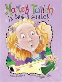 Hailey Twitch Is Not a Snitch (Hailey Twitch #1)