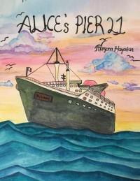 Alice's Pier 21