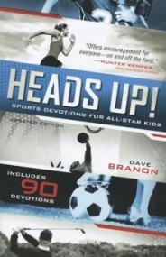 Head's Up: Sports Devotions for All-Star Kids