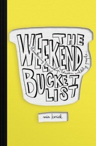 The Weekend Bucket List