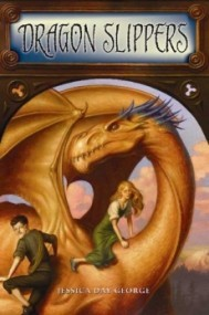 Dragon Slippers (Dragon Slippers #1)