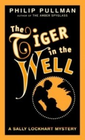 The Tiger in the Well (Sally Lockhart #3)