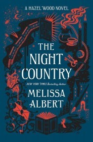 The Night Country (The Hazel Wood #2)