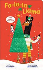 Fa-La-La Llama (Touch-and-Feel Board Book)