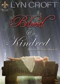 Blood & Kindred (Bloodlines #2)