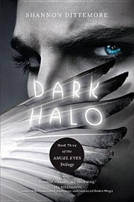 Dark Halo (Angel Eyes #3)