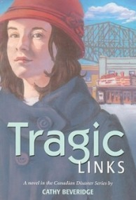 Tragic Links (Canadian Disasters #4)