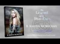 THE LEGEND OF THE BLUE EYES by B. Kristin McMichael - Book Trailer 1080p